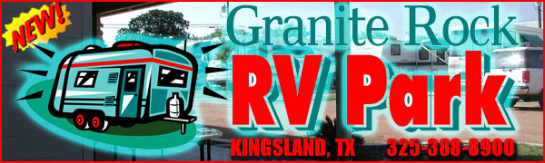 Granite Rock RV Park, Kingsland, Texas