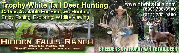 Hidden Falls Ranch - Trophy Whitetail Deer Hunting - Marble Falls, Texas